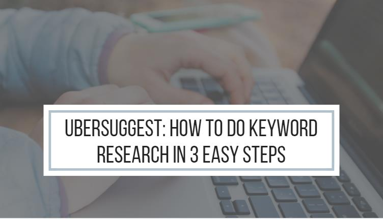 How to Do Keyword Research in 3 Easy Steps