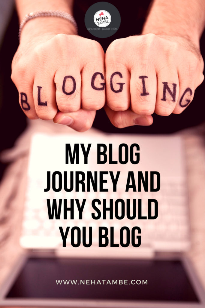 Blogging is a continuous journey, Focus on your passion and take a plunge in the blogging world!